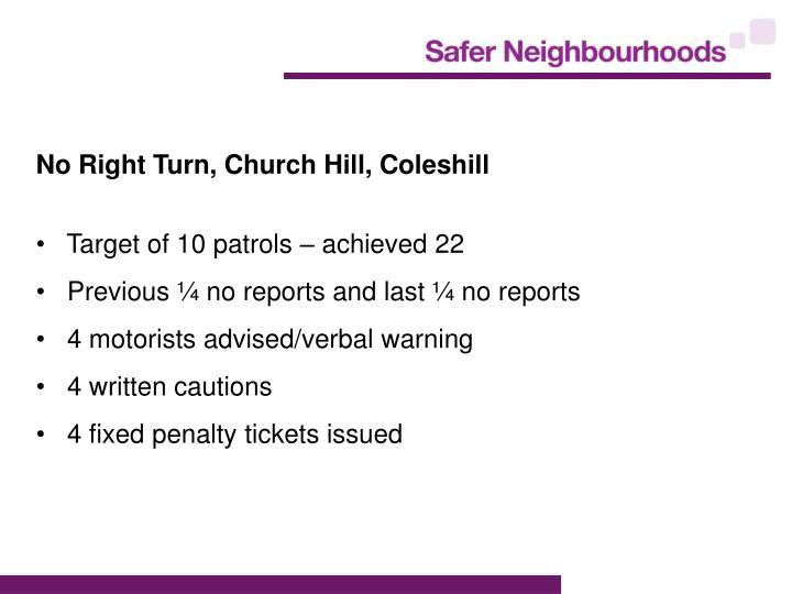 No Right Turn, Church Hill, Coleshill
