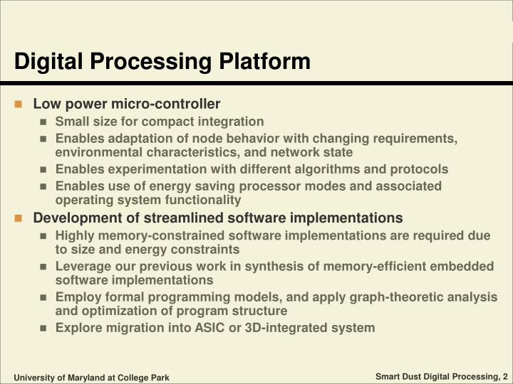 Digital processing platform