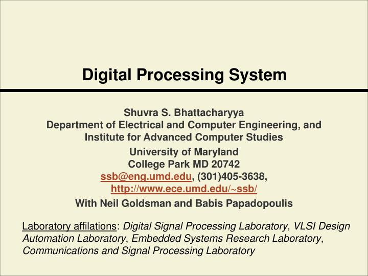 Digital processing system