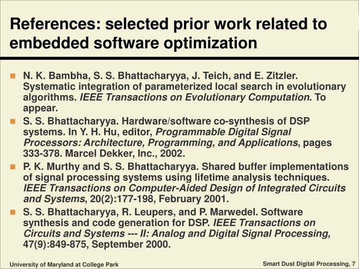 References: selected prior work related to embedded software optimization