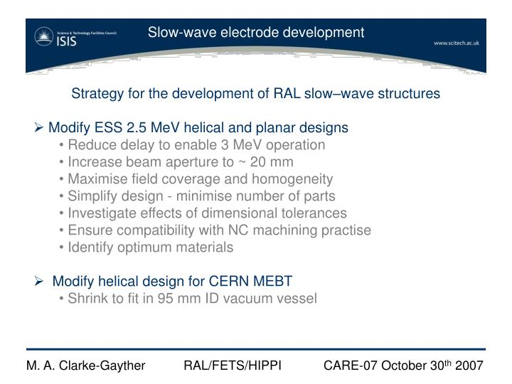 Strategy for the development of RAL slow–wave structures