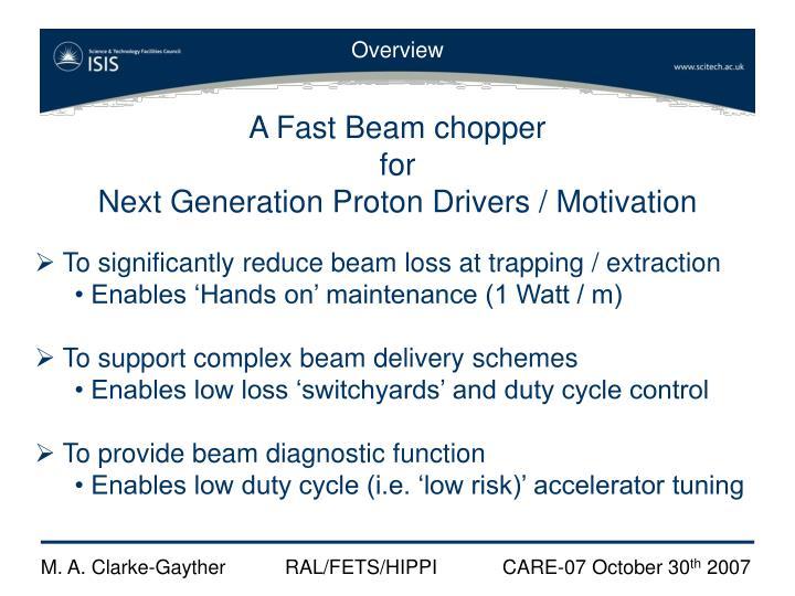 A Fast Beam chopper