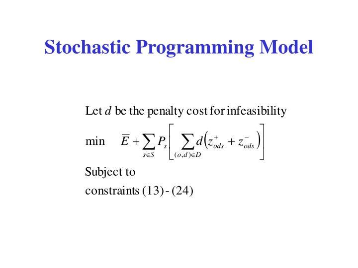 Stochastic Programming Model