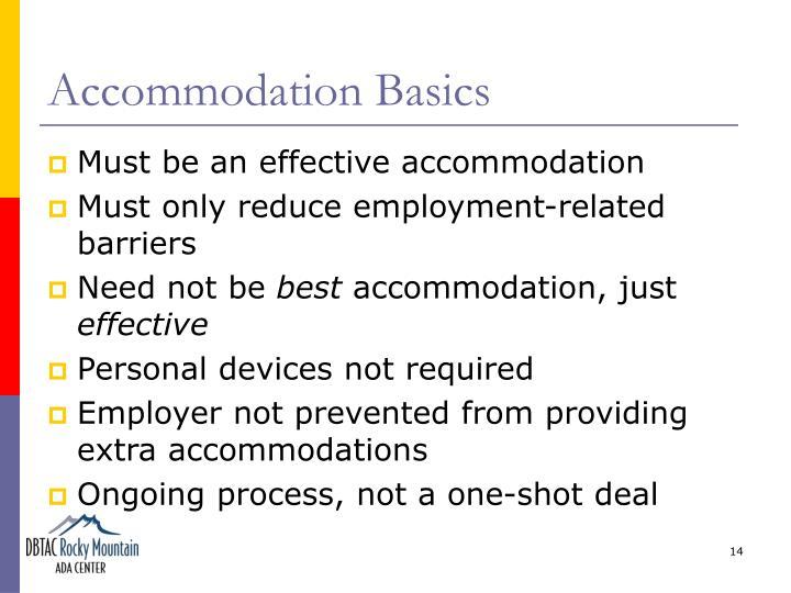 Accommodation Basics