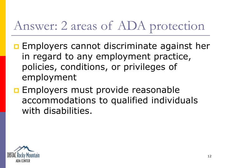 Answer: 2 areas of ADA protection