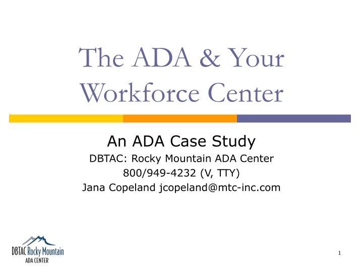 The ada your workforce center