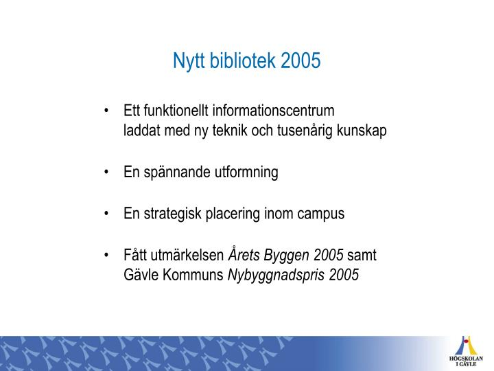 Nytt bibliotek 2005
