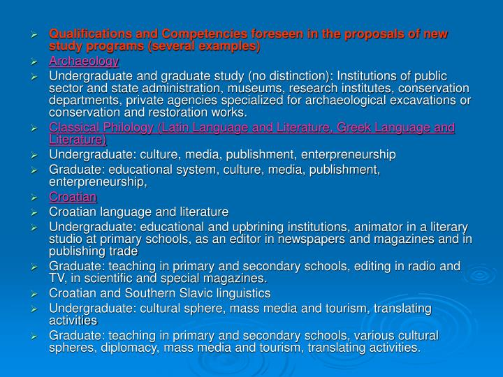 Qualifications and Competencies foreseen in the proposals of new study programs (several examples)