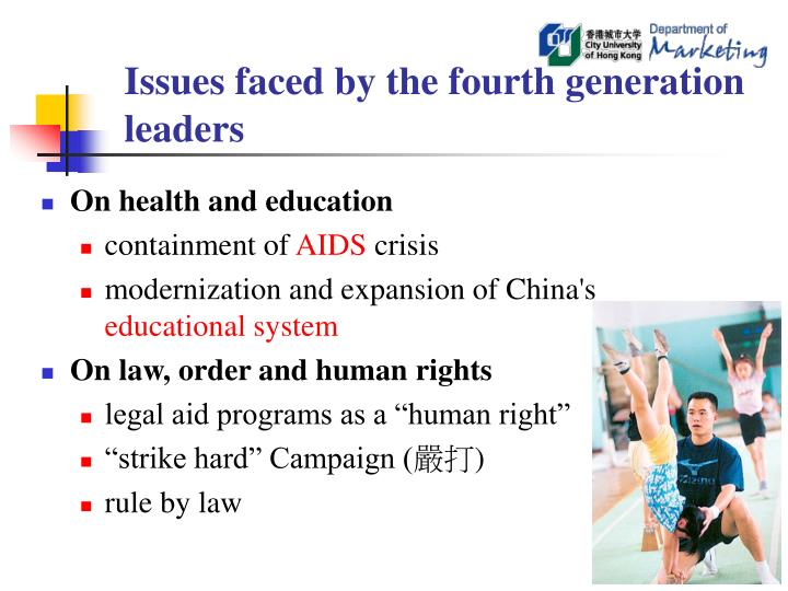 Issues faced by the fourth generation leaders
