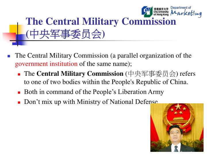 The Central Military Commission (