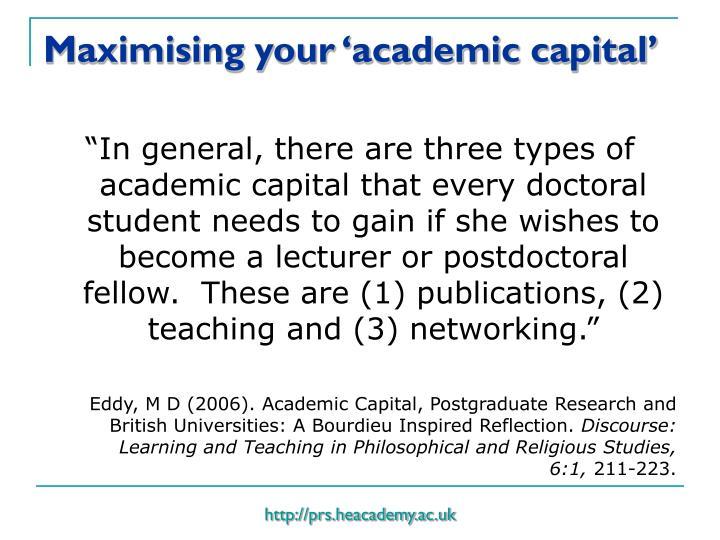 Maximising your 'academic capital'