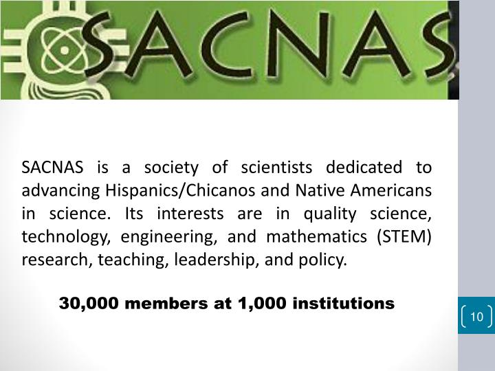 SACNAS is a society