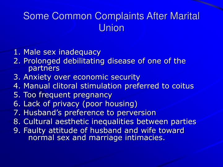 Some Common Complaints After Marital Union