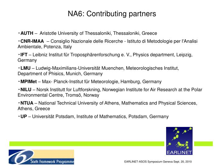 NA6: Contributing partners