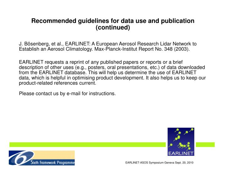 Recommended guidelines for data use and publication (continued)