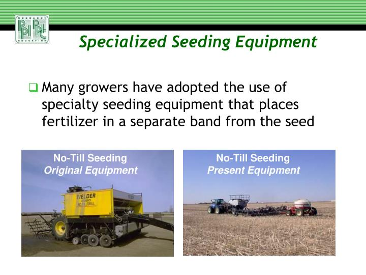 Specialized Seeding Equipment