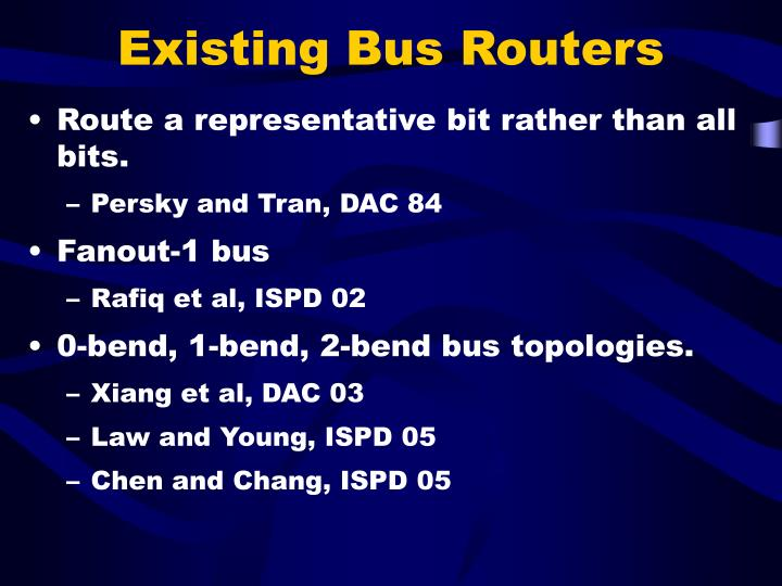 Existing Bus Routers