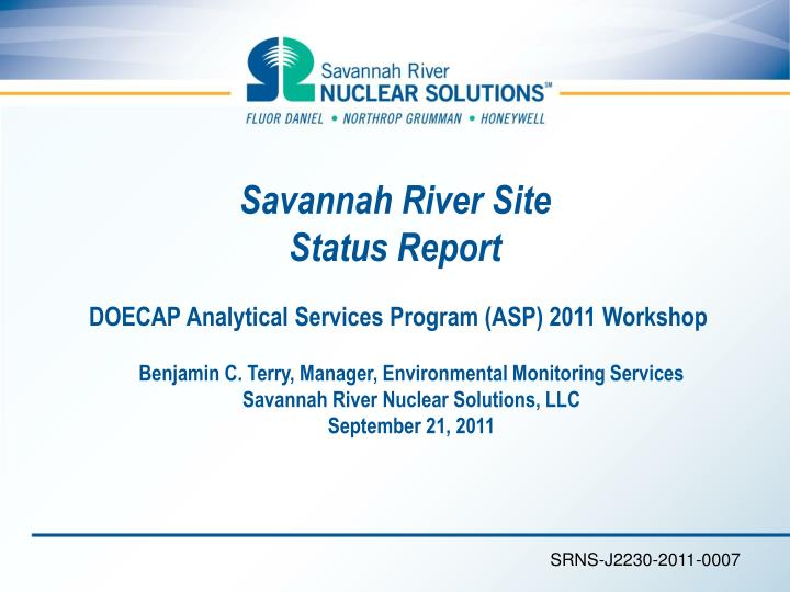 savannah river site status report