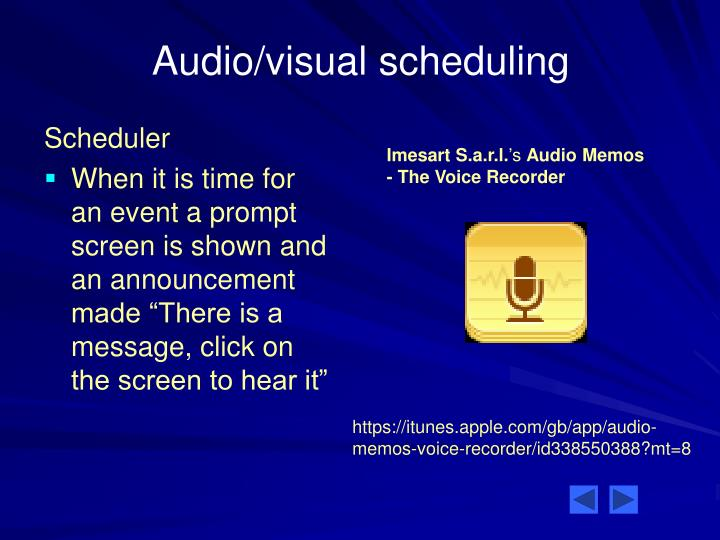 Audio/visual scheduling
