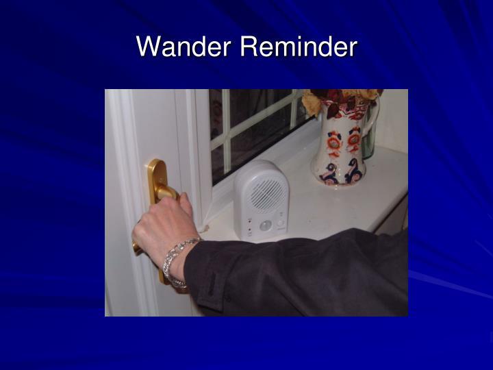 Wander Reminder