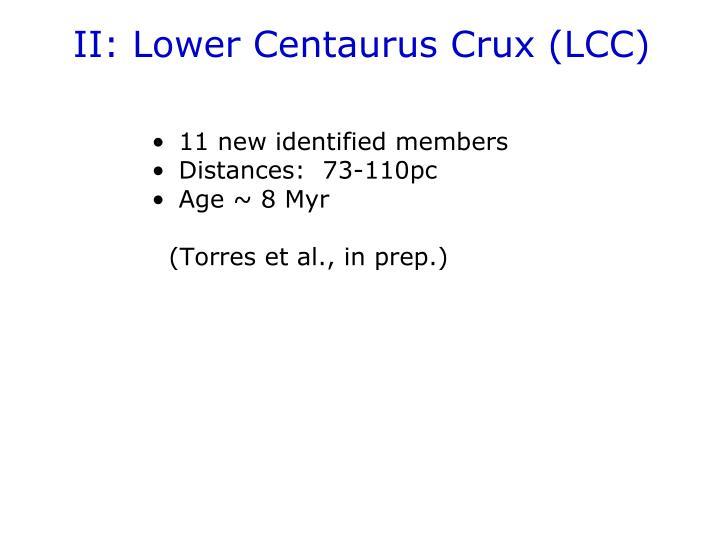 II: Lower Centaurus Crux (LCC)