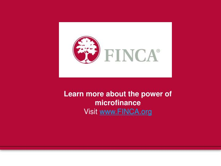 Learn more about the power of microfinance
