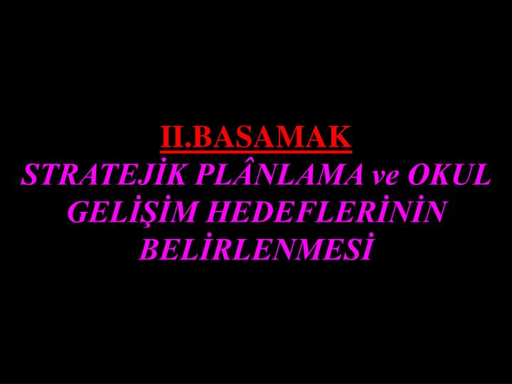 II.BASAMAK