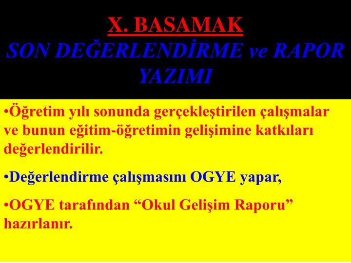 X. BASAMAK