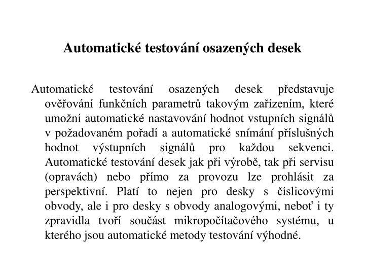 Automatické testování osazených desek