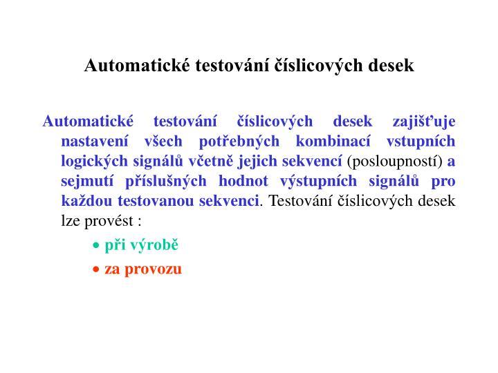 Automatické testování číslicových desek