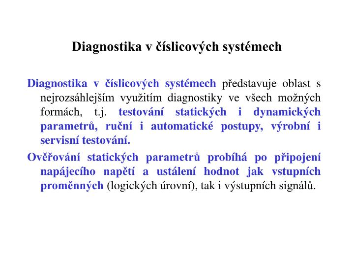 Diagnostika v číslicových systémech