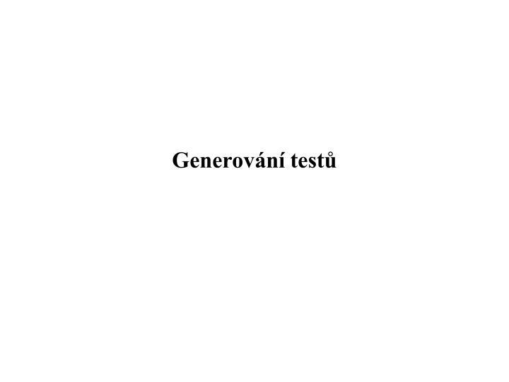 Generování testů