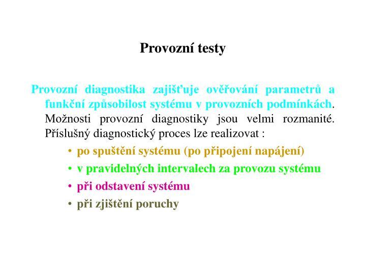 Provozní testy