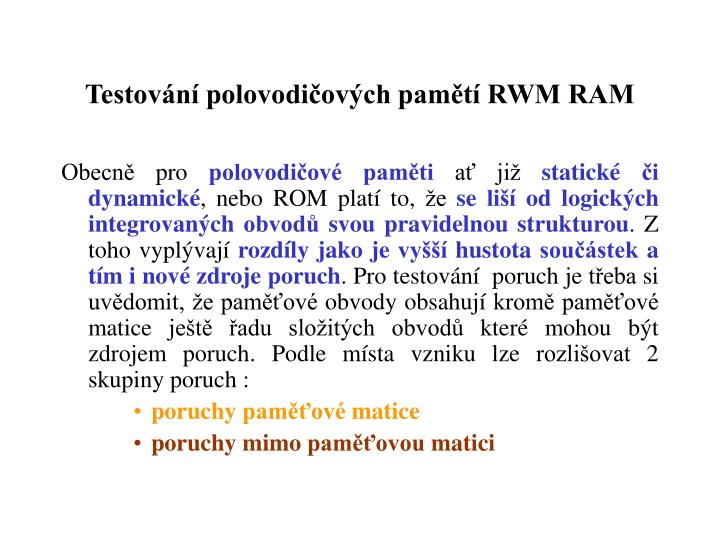 Testovn polovodiovch pamt RWM RAM