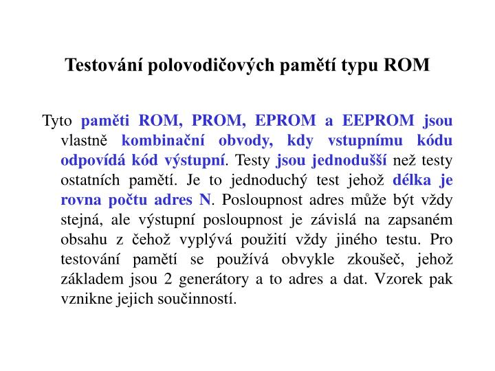 Testovn polovodiovch pamt typu ROM