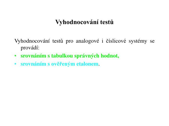 Vyhodnocování testů