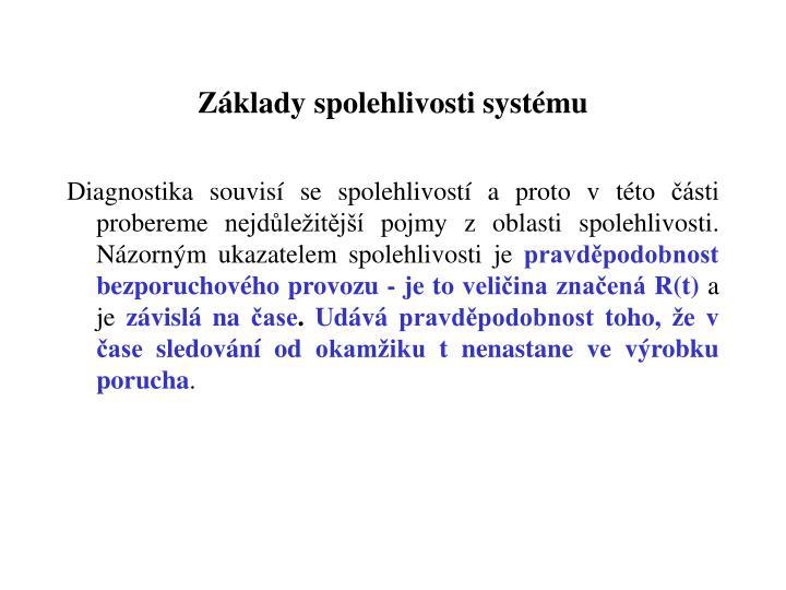 Základy spolehlivosti systému