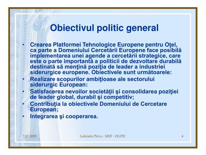 Obiectivul politic general