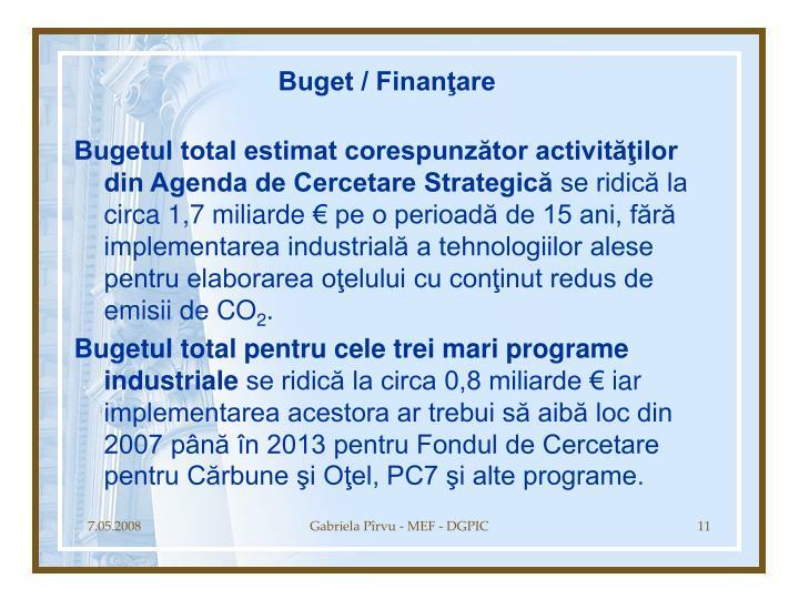 Buget / Finanţare