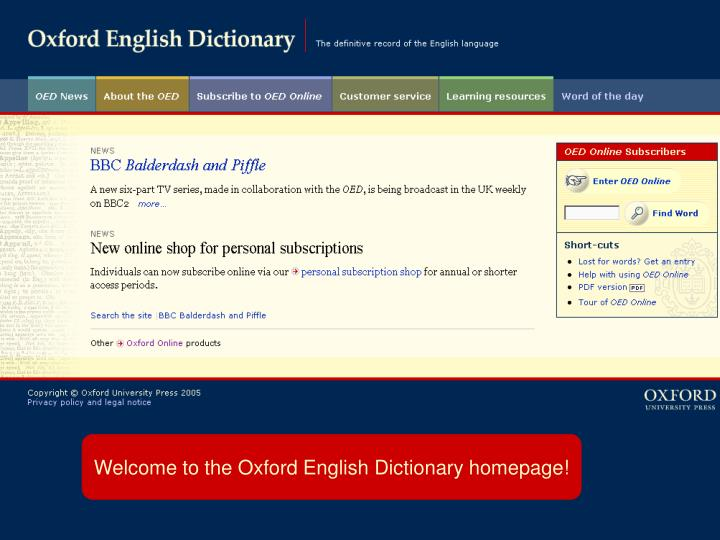 Welcome to the Oxford English Dictionary homepage!