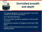 unrivalled breadth and depth