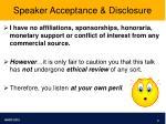 speaker acceptance disclosure