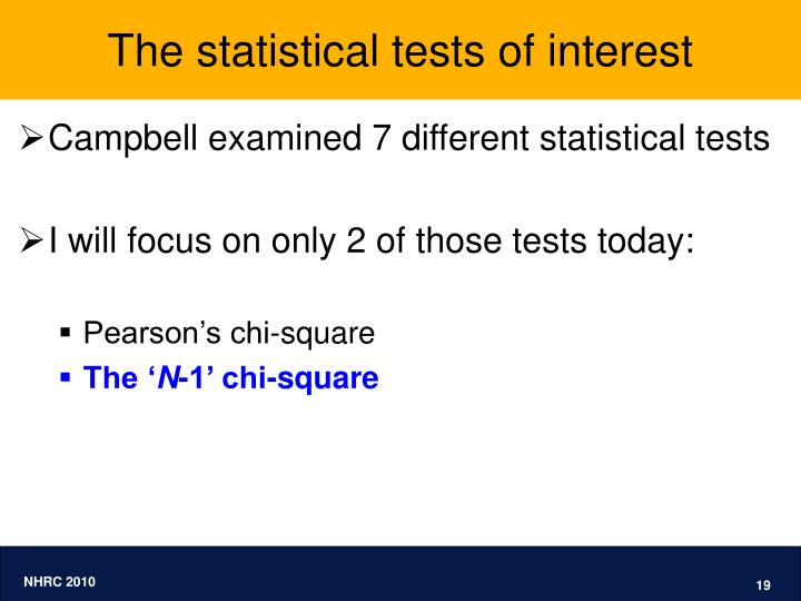 The statistical tests of interest
