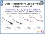 does ponderomotive scaling work at higher intensity