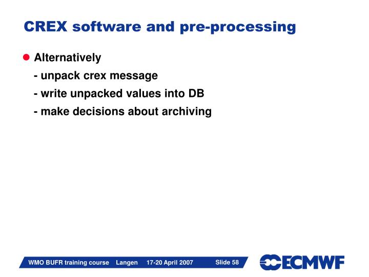 CREX software and pre-processing