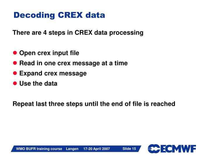 Decoding CREX data