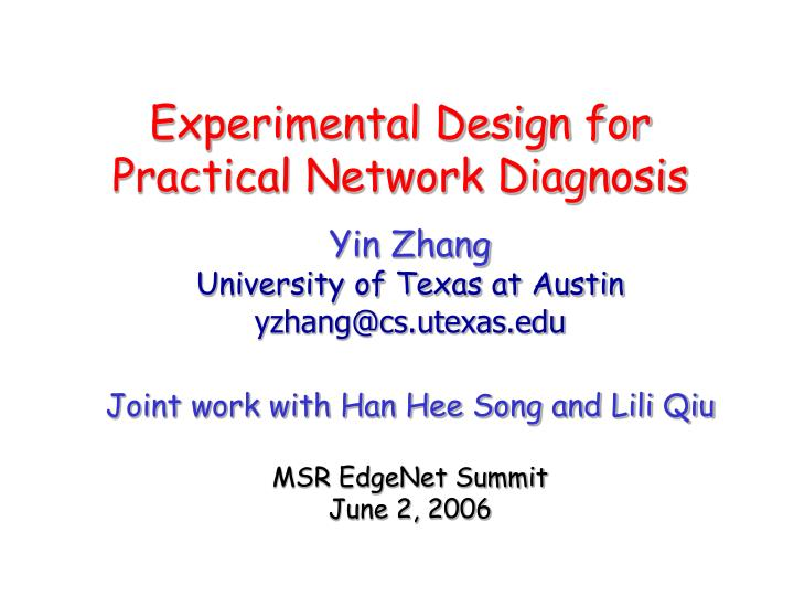 Experimental design for practical network diagnosis