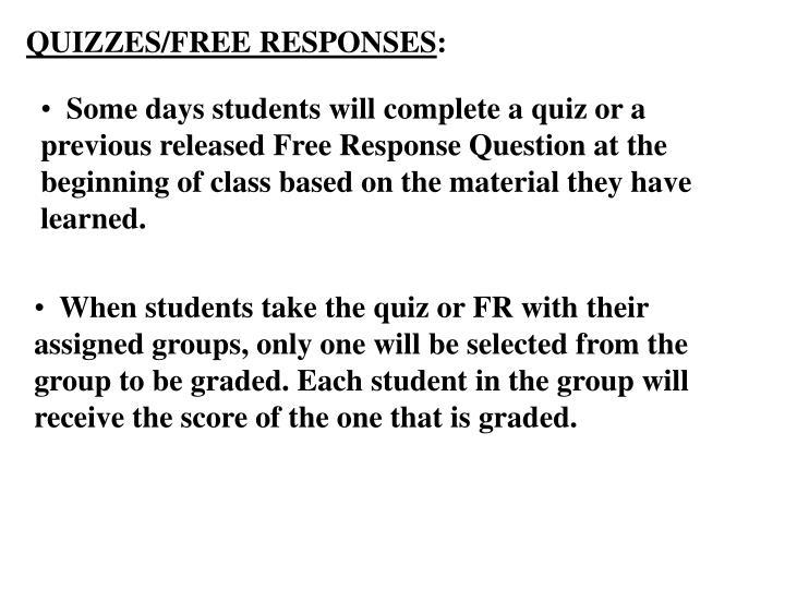 QUIZZES/FREE RESPONSES