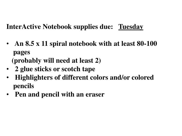 InterActive Notebook supplies due: