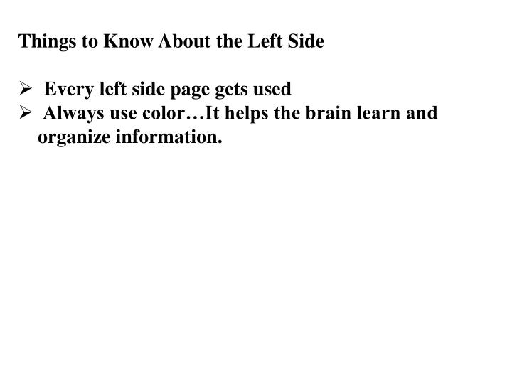 Things to Know About the Left Side